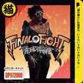 Final Fight<数量限定盤>