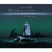 ワーグナー: 楽劇「トリスタンとイゾルデ」(全曲)