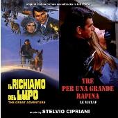Stelvio Cipriani/Il Richiamo Del Lupo (The Great Adventure) / Tre per Una Grande Rapina (Le Mataf) [GDM4165]