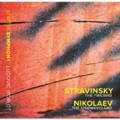 Stravinsky: The Firebird; Nikolaev: The Sinewaveland