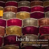 J.S.Bach: Variations on Variations