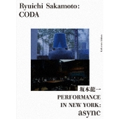 Ryuichi Sakamoto:CODA コレクターズエディション with PERFORMANCE IN NEW YORK:async<初回限定生産版>