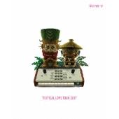 TROPICAL LOVE TOUR 2017 [Blu-ray Disc+2CD]<完全生産限定版>