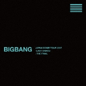 BIGBANG JAPAN DOME TOUR 2017 -LAST DANCE- : THE FINAL [7DVD+2CD+スマプラ付]<初回生産限定版>