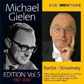 Michael Gielen Edition Vol.5 - Bartok, Stravinsky