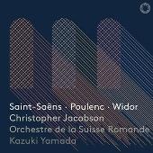 サン=サーンス: 交響曲第3番「オルガン付き」、プーランク: オルガン、弦楽とティンパニのための協奏曲、他