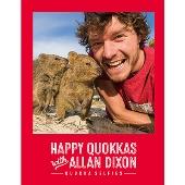 HAPPY QUOKKAS with ALLAN DIXON-QUOKKA SELFIES