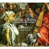 Musica Nova - Harmonie des Nations 1500-1700
