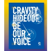 Cravity Season3. Hideout: Be Our Voice (Ver.2)