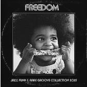 FREEDOM -Jazz Funk & Rare Groove Collection 2021-<タワーレコード限定>