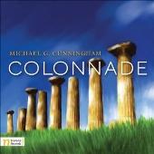 Michael.G.Cunningham: Colonnade