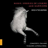 Monteverdi: Night - Stories of Lovers and Warriors