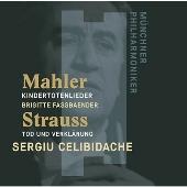 Mahler: Kindertotenlieder (1983 Rec); R.Strauss: Tod und Verklarung (1979 Rec)