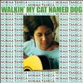 Walkin' My Cat Named Dog (Expanded Edition)