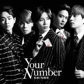 Your Number<通常盤/初回限定仕様>