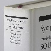 Symphonic Fantasies -music from SQUARE ENIX / スクウェア・エニックス ゲーム音楽コンサート [SQEX-10202]