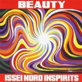 ISSEI NORO INSPIRITS/ビューティー [HUCD-10087]
