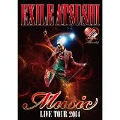 "EXILE ATSUSHI LIVE TOUR 2014 ""Music"" [ドキュメント映像収録]"