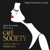 カフェ・ソサエティ オリジナル・サウンドトラック [Blu-spec CD2]