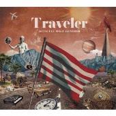 Traveler [CD+DVD]<初回限定盤/初回限定仕様>