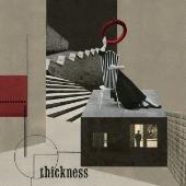 thickness [CD+DVD]<初回限定盤>