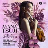 シベリウス ヴァイオリン協奏曲 - モントリオール国際音楽コンクールを制した辻彩奈の世界 -
