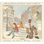 ザ・ロンドン・ハウリン・ウルフ・セッションズ +3<生産限定盤>