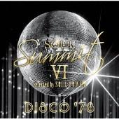 ソウル・サミットVI selected by SOUL POWER DISCO '78