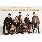 THANX!!!!!!! Neo Best of DA PUMP [2CD+DVD]<初回生産限定盤>