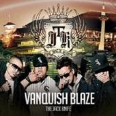 THE JACK KNIFE/VANQUISH BLAZE [DEF-003]