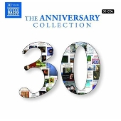 Naxos - The 30th Anniversary Collection<完全数量限定盤>