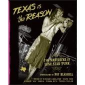 テキサスだからこそ:テキサス・パンクの異端者たち