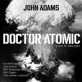 ジョン・アダムズ: 歌劇「ドクター・アトミック」(2017年録音)