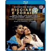ロッシーニ: 歌劇『リッチャルドとゾライデ』