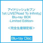 アイドリッシュセブン 1st LIVE「Road To Infinity」 Blu-ray BOX -Limited Edition-<完全生産限定版>