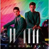 WITH [CD+DVD/オフショットムービー収録]<初回限定仕様>