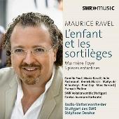 Ravel: L'enfant et les Sortileges, Ma Mere L'oye