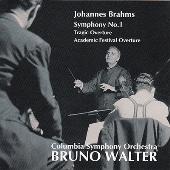 Brahms: Symphony No.1, Tragic Overture Op.81, Academic Festival Overture Op.80