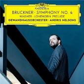 Bruckner: Symphony No.4; Wagner: Lohengrin Prelude