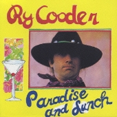 Ry Cooder/パラダイス・アンド・ランチ [WPCR-12693]