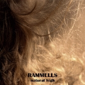 RAMMELLS「natural high」