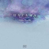 HAZAMA Sway in Silence