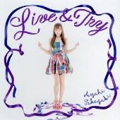 Live & Try [CD+DVD]<初回生産限定盤>