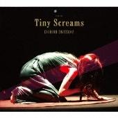 Tiny Screams [2SHM-CD+DVD]<完全生産限定盤>