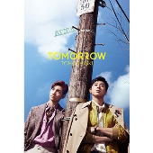 TOMORROW [CD+DVD+フォトブックレット+スマプラ付]<初回生産限定盤>