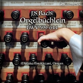 J.S. バッハ: オルゲルビュッヒライン BWV599-644