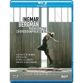 Ingmar Bergman - Through the Choreographer's Eye