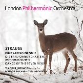 リヒャルト・シュトラウス: アルプス交響曲/《影のない女》管弦楽曲集/七つのヴェールの踊り