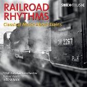 線路のリズム~鉄道をめぐるクラシック