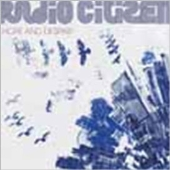 Radio Citizen/ホープ・アンド・デスペア [URCDJ-279]